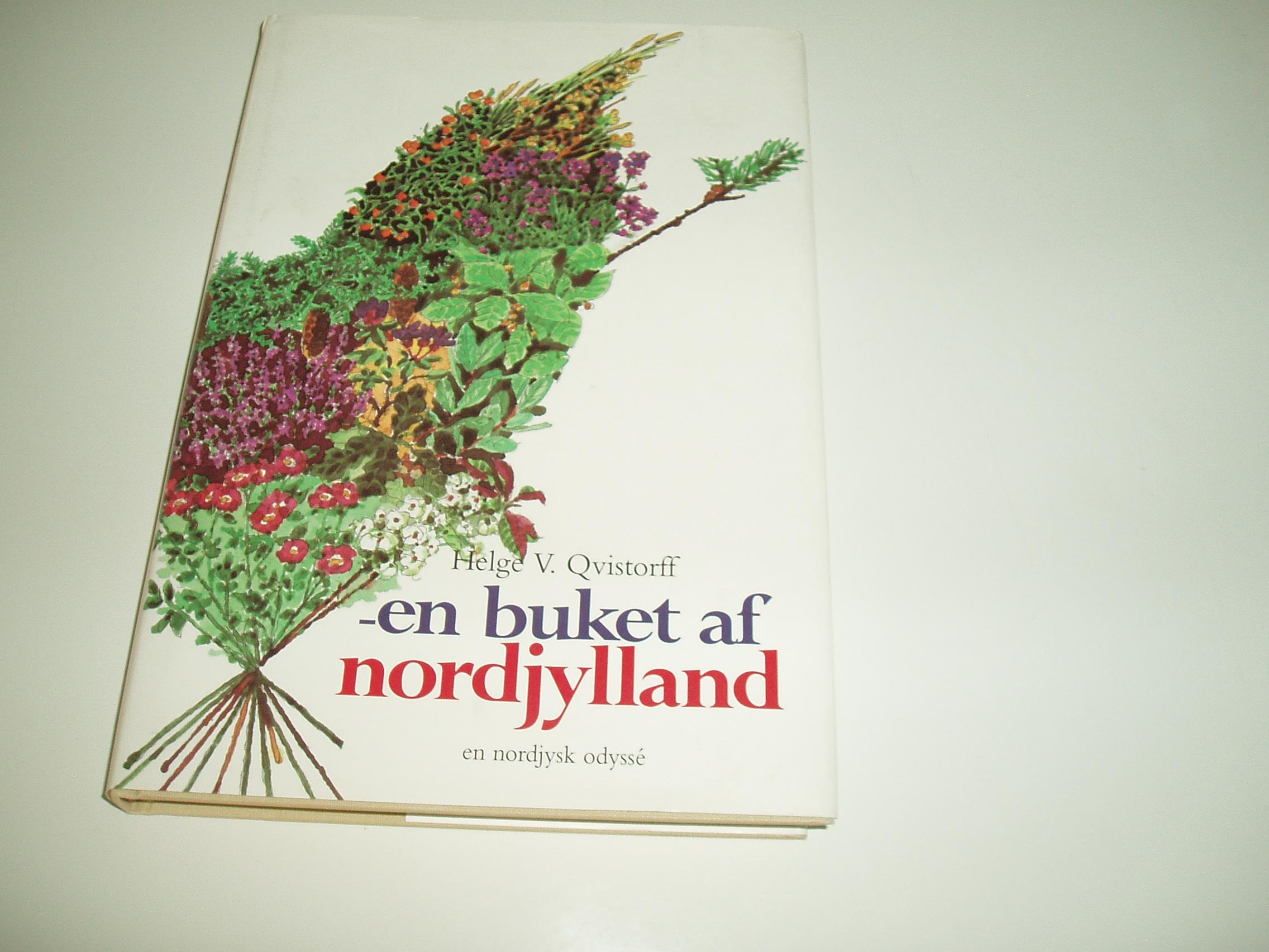 - en buket af Nordjylland. En nordjysk odyssé