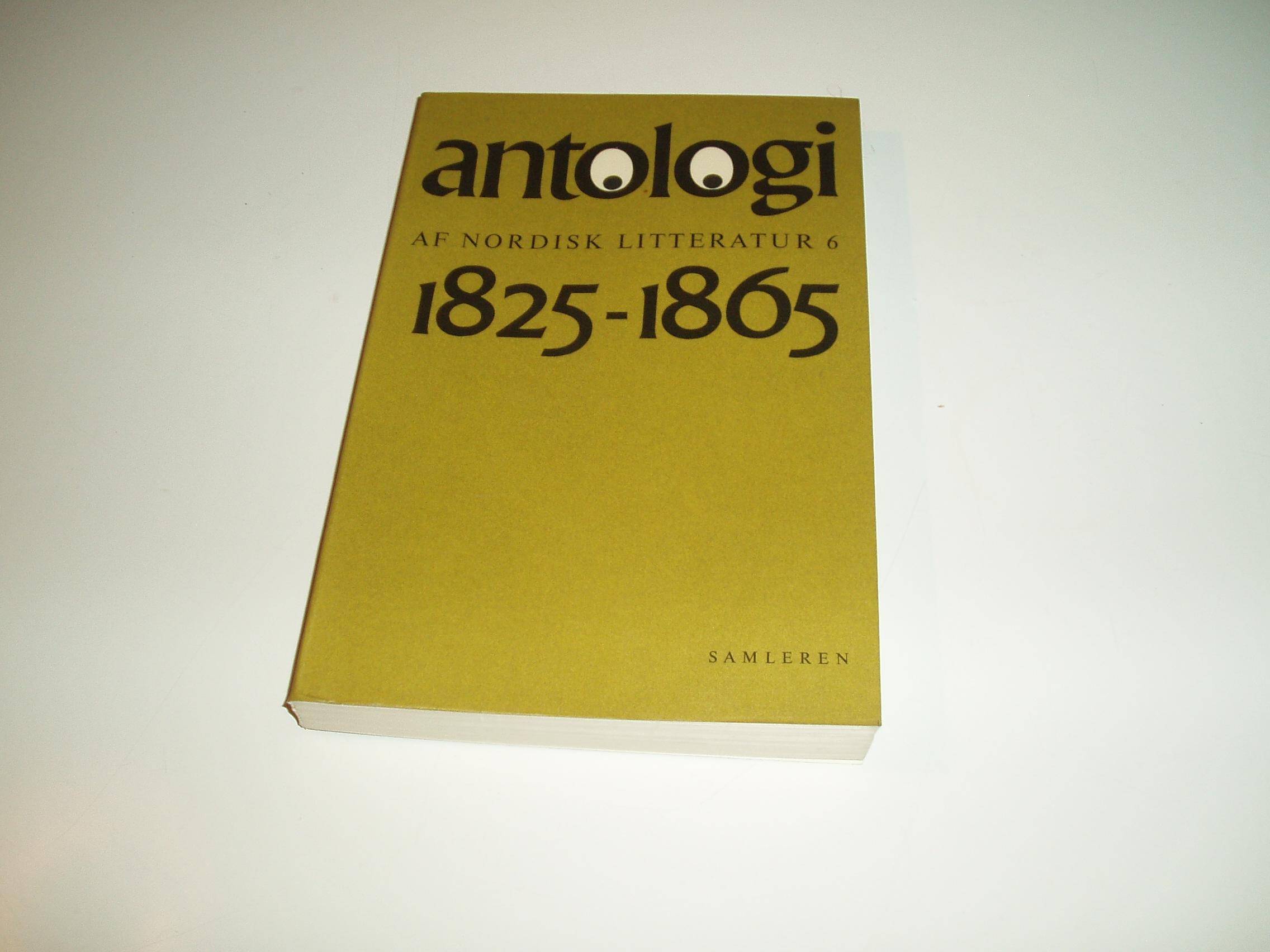 Antologi af nordisk litteratur 6. 1825-1865