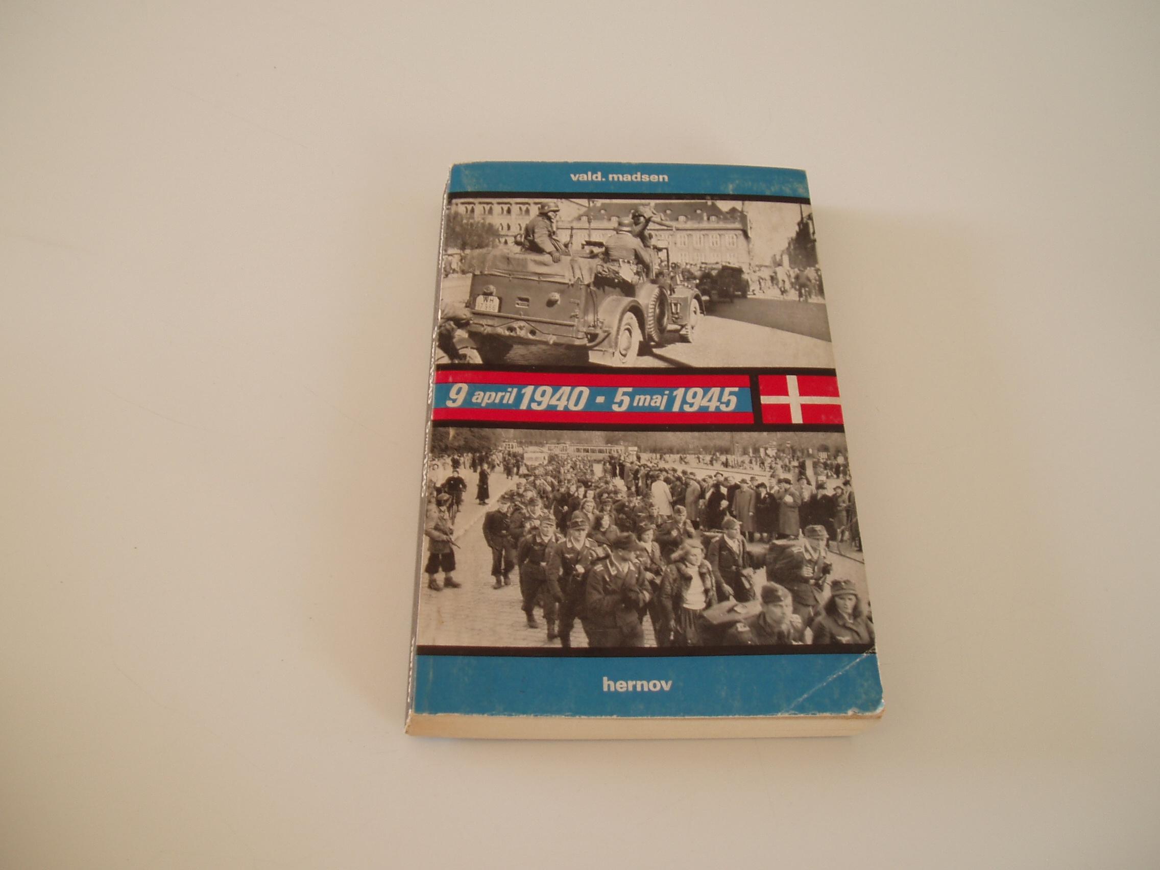 9. april 1940-5. maj 1945