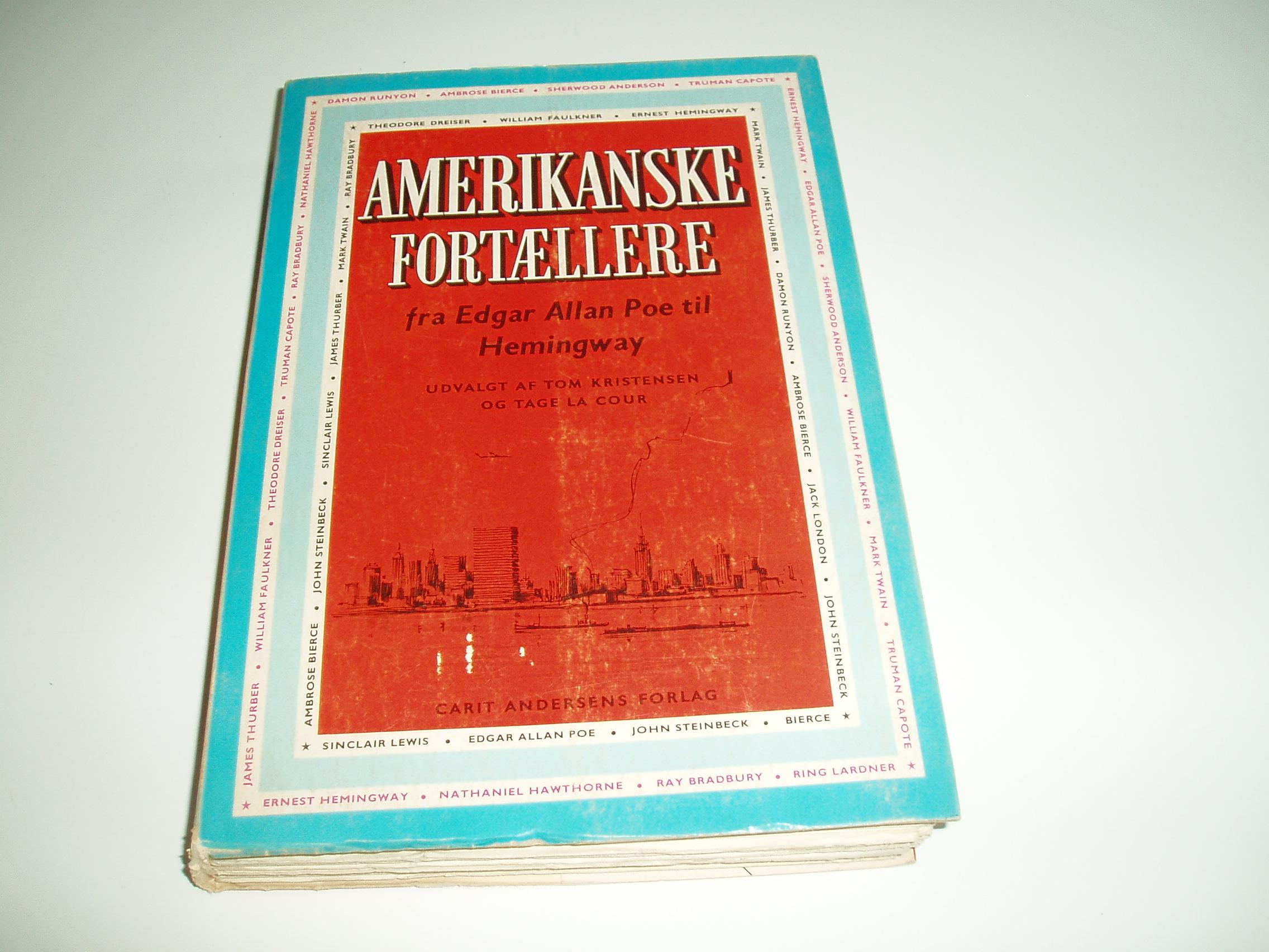 Amerikanske fortællere fra Edgar Allan Poe til Hemingway. En Omn