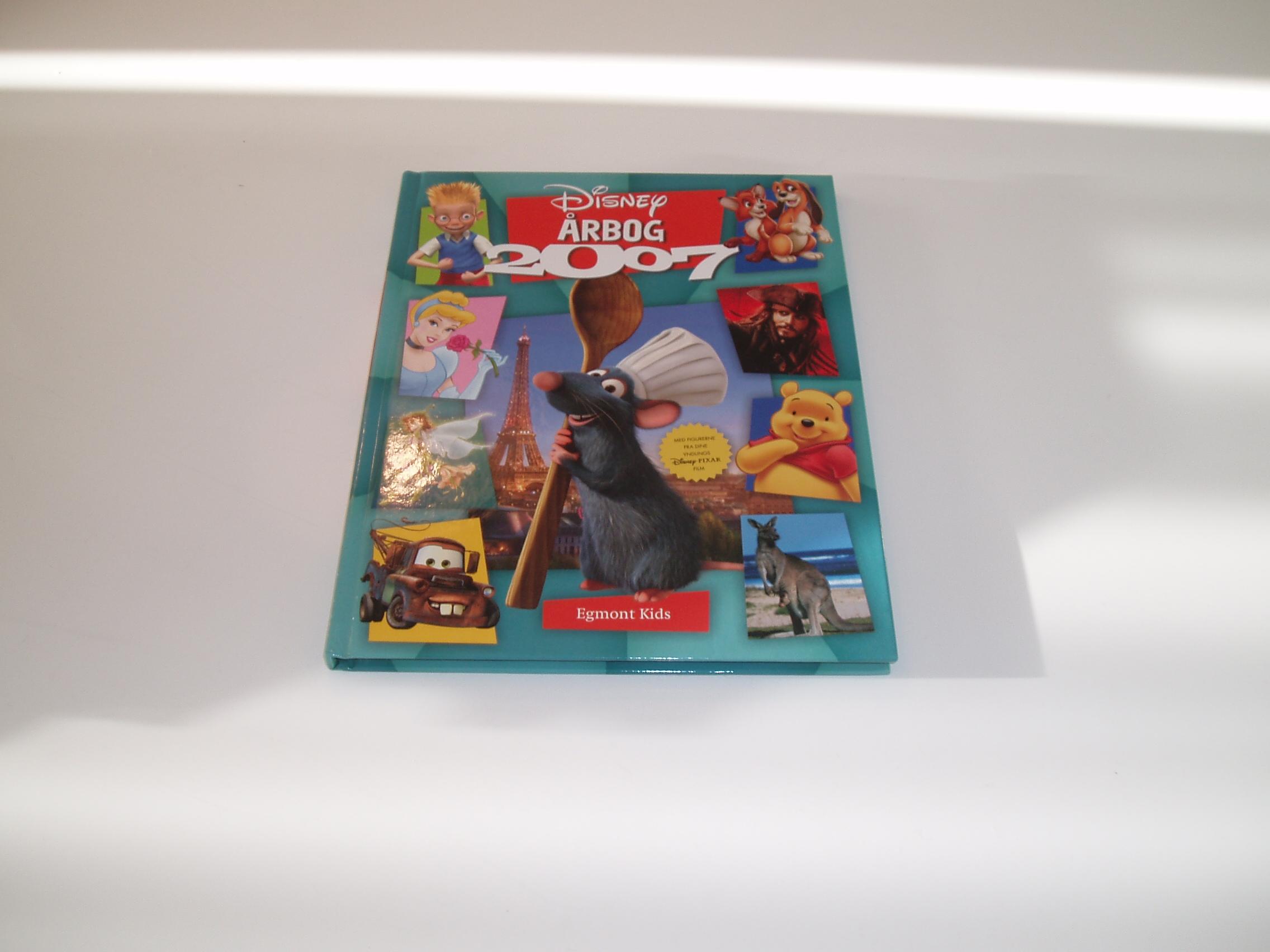 Disney Årbog 2007. Med figurerne fra dine yndlings Disney-Pixar