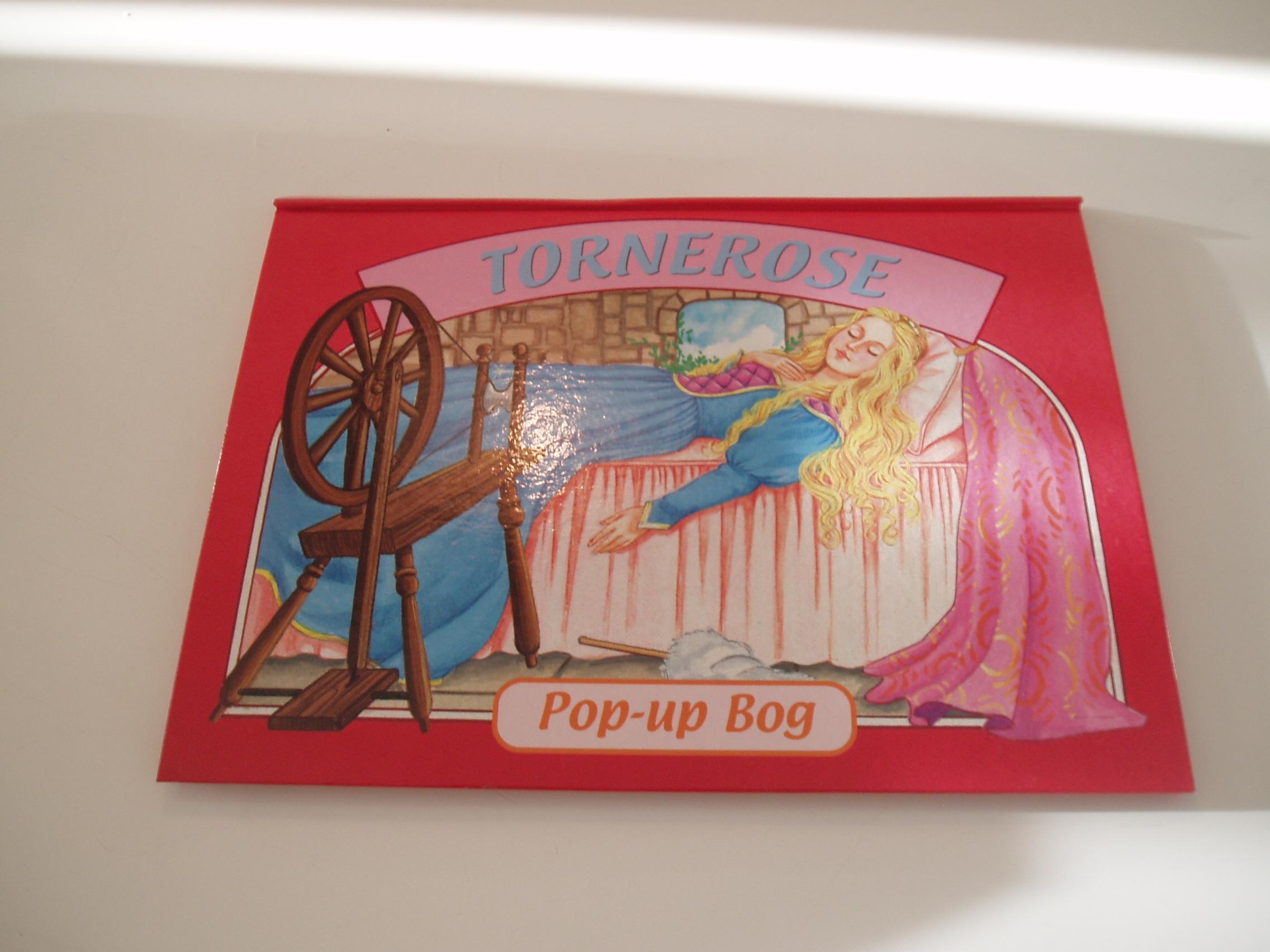 Tornerose. Pop-up bog