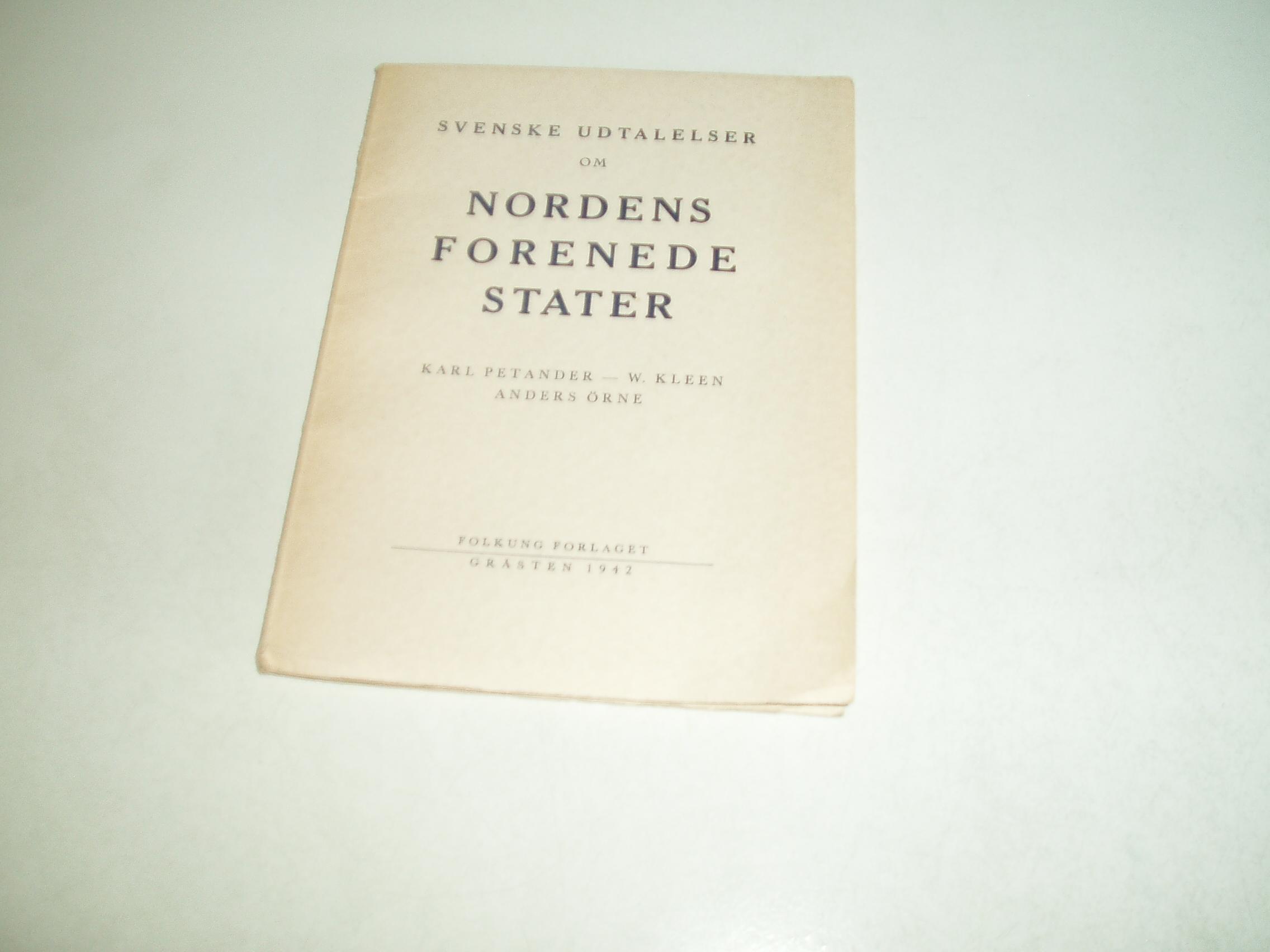 Svenske udtalelser om Nordens Forenede Stater