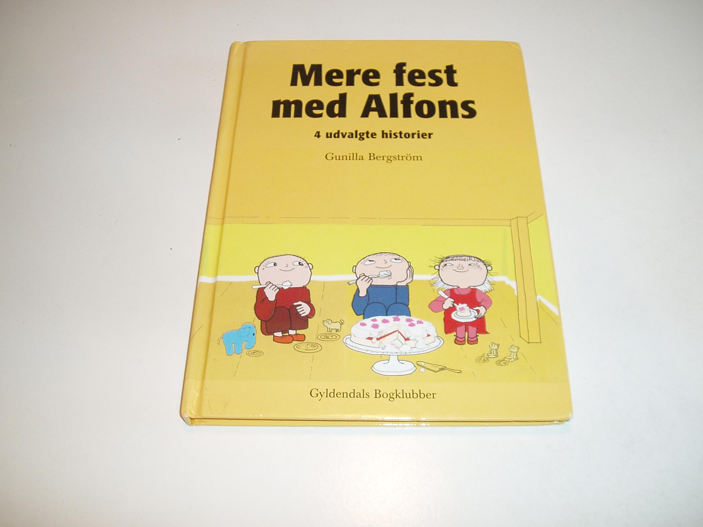 Mere fest med Alfons. 4 udvalgte historier.