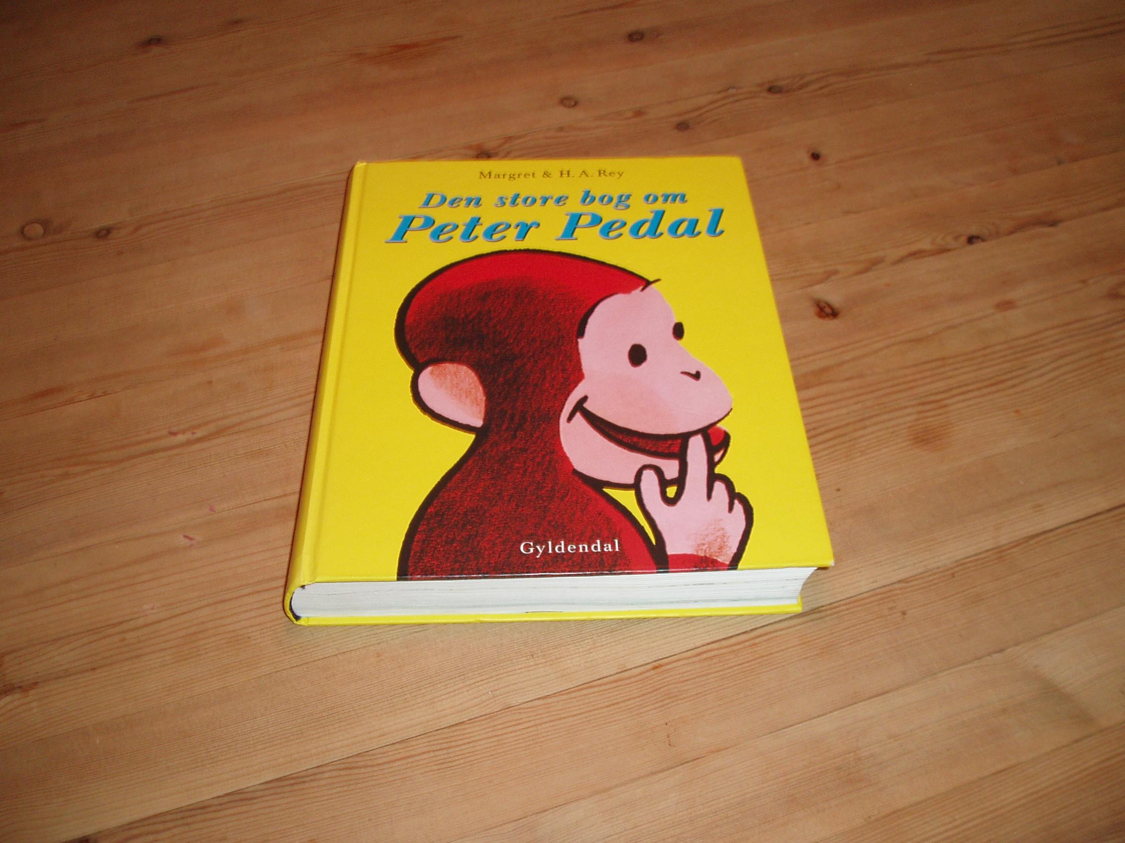 Den store bog om Peter Pedal. Indeholder 6 historier