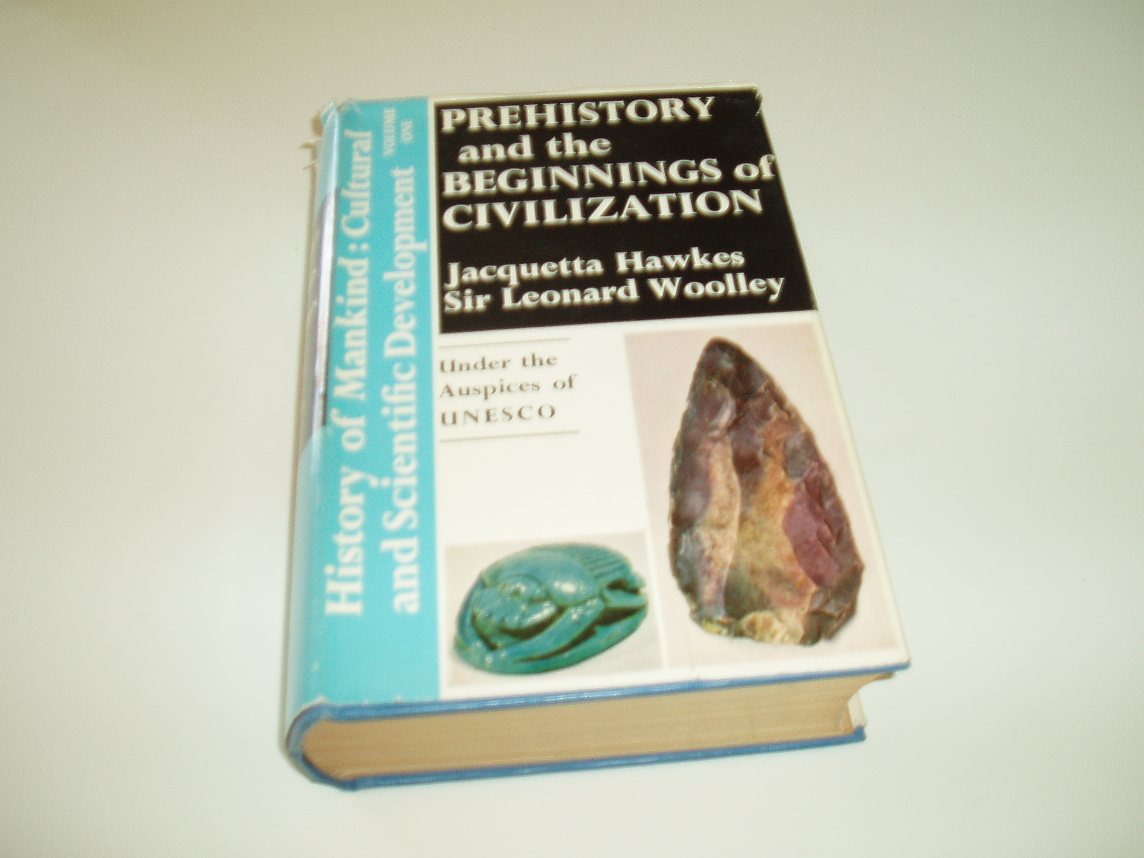 History of Mankind. Prehistory and the beginnings of Civilizatio