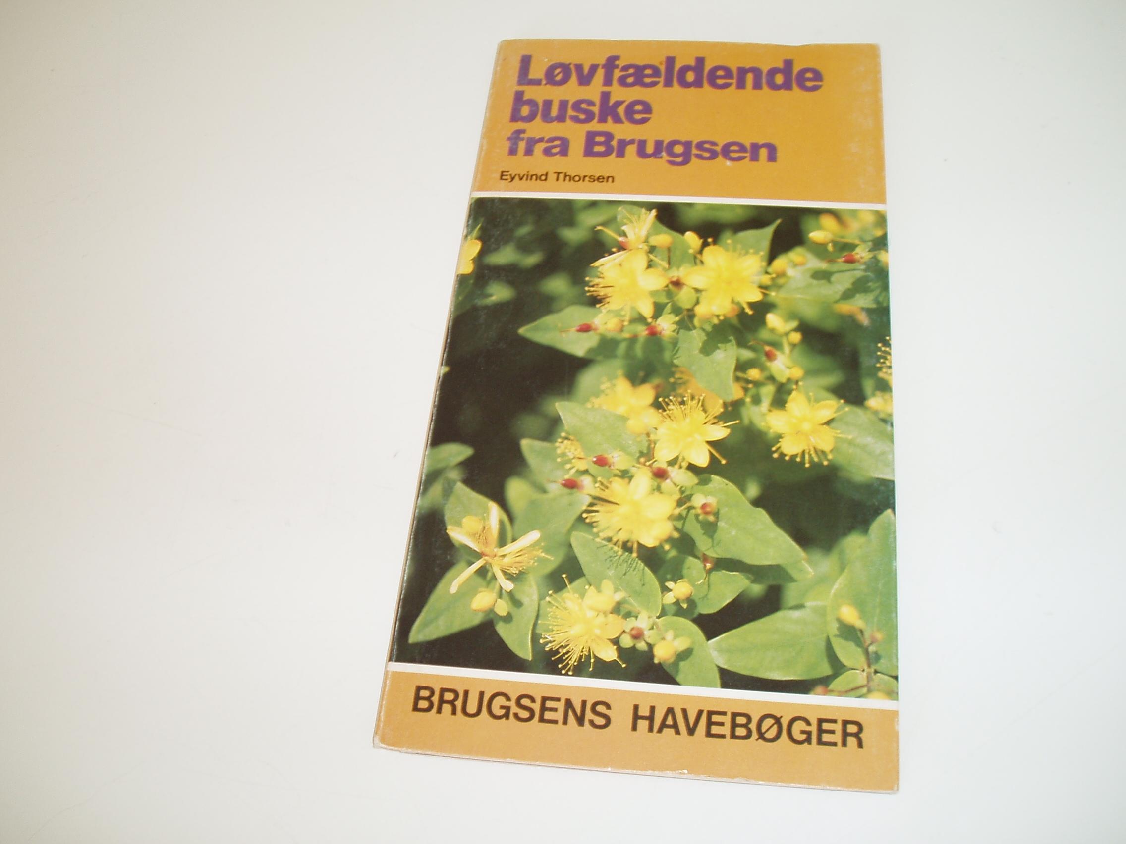Løvfældende buske fra Brugsen. Brugsens Havebøger