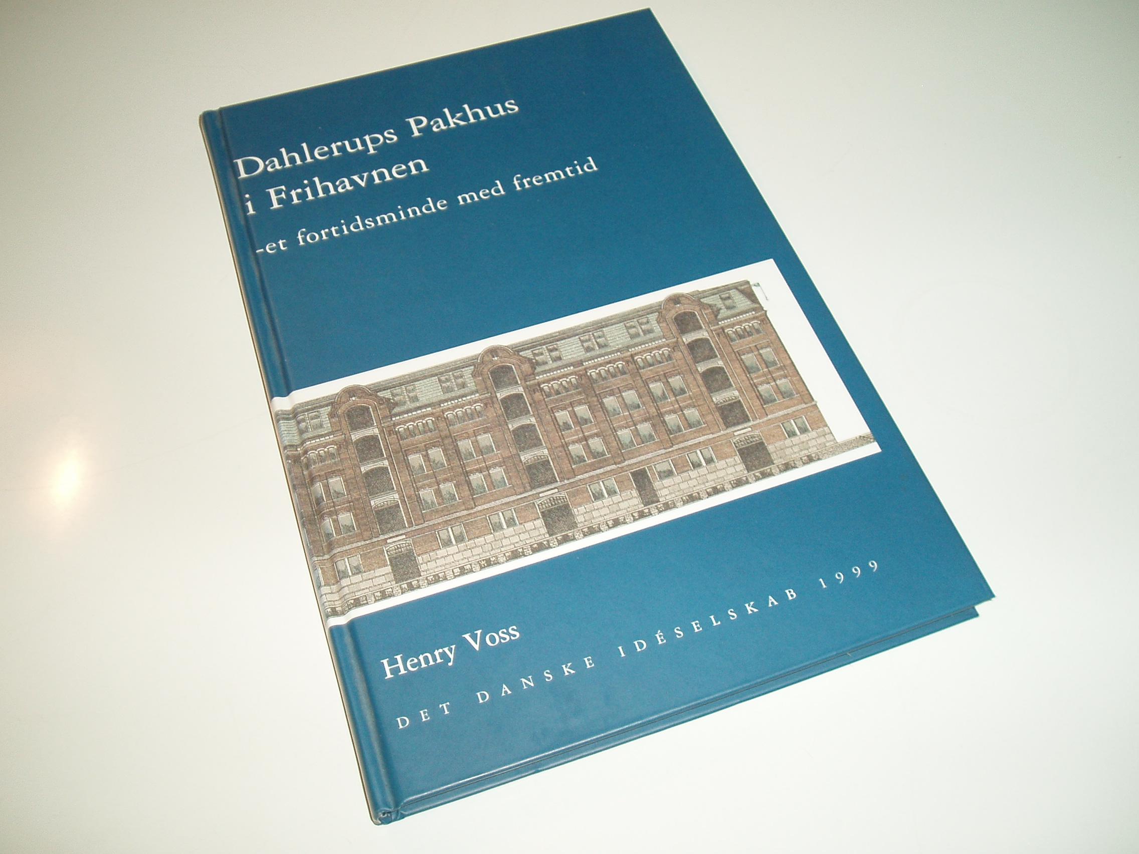 Dahlerups Pakhus i Frihavnen - et fortidsminde med fremtid