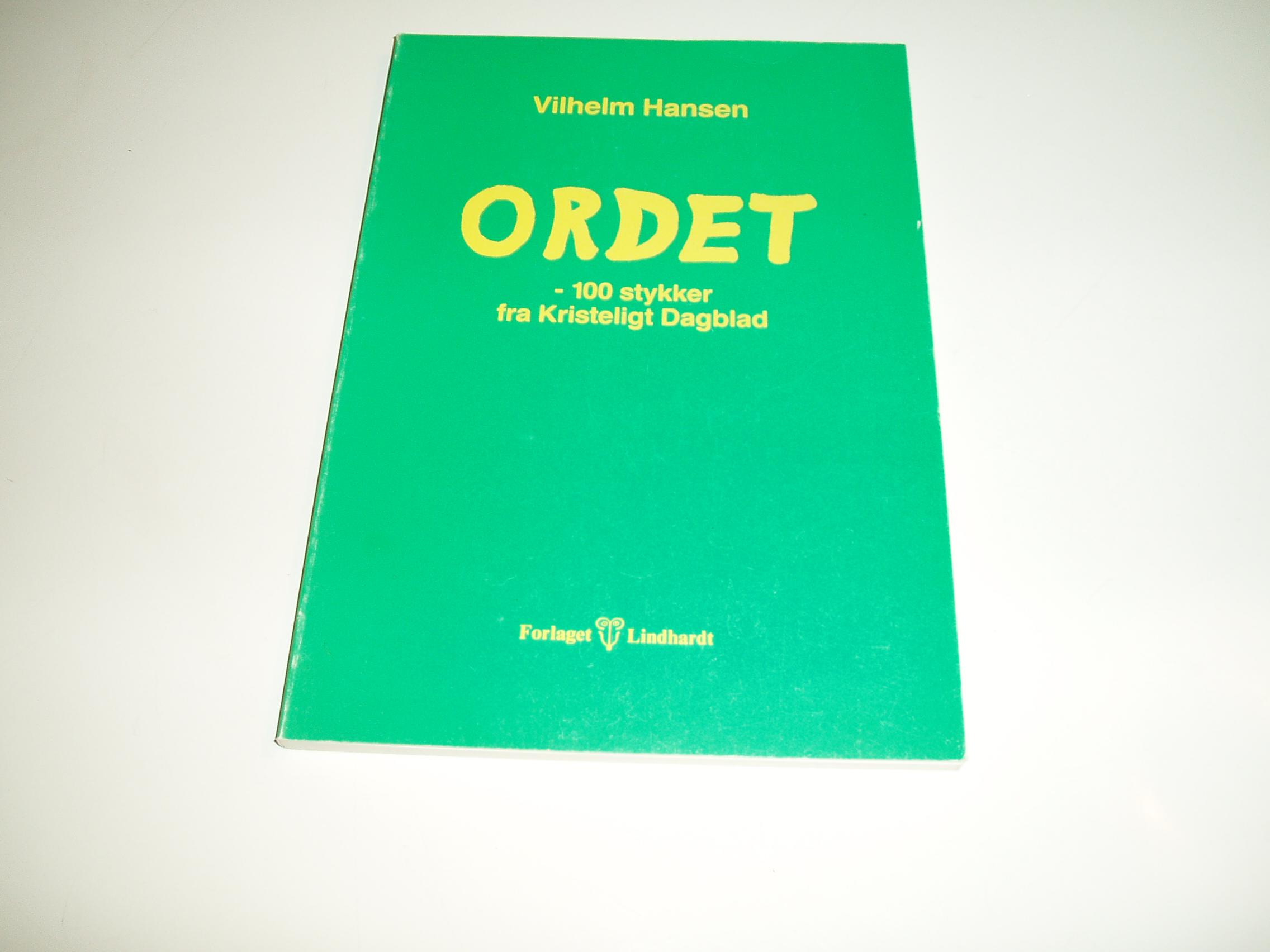 Ordet - 100 stykker fra Kristeligt Dagblad