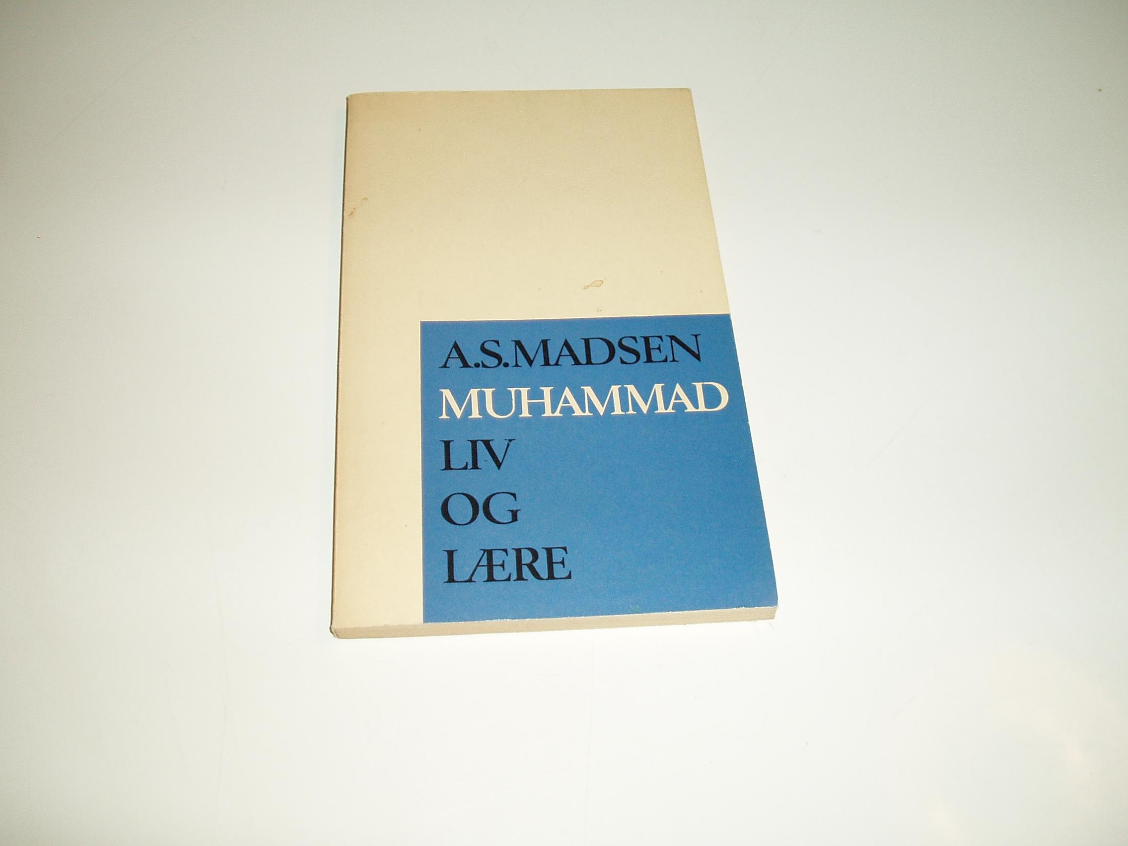 Muhammad. Liv og lære