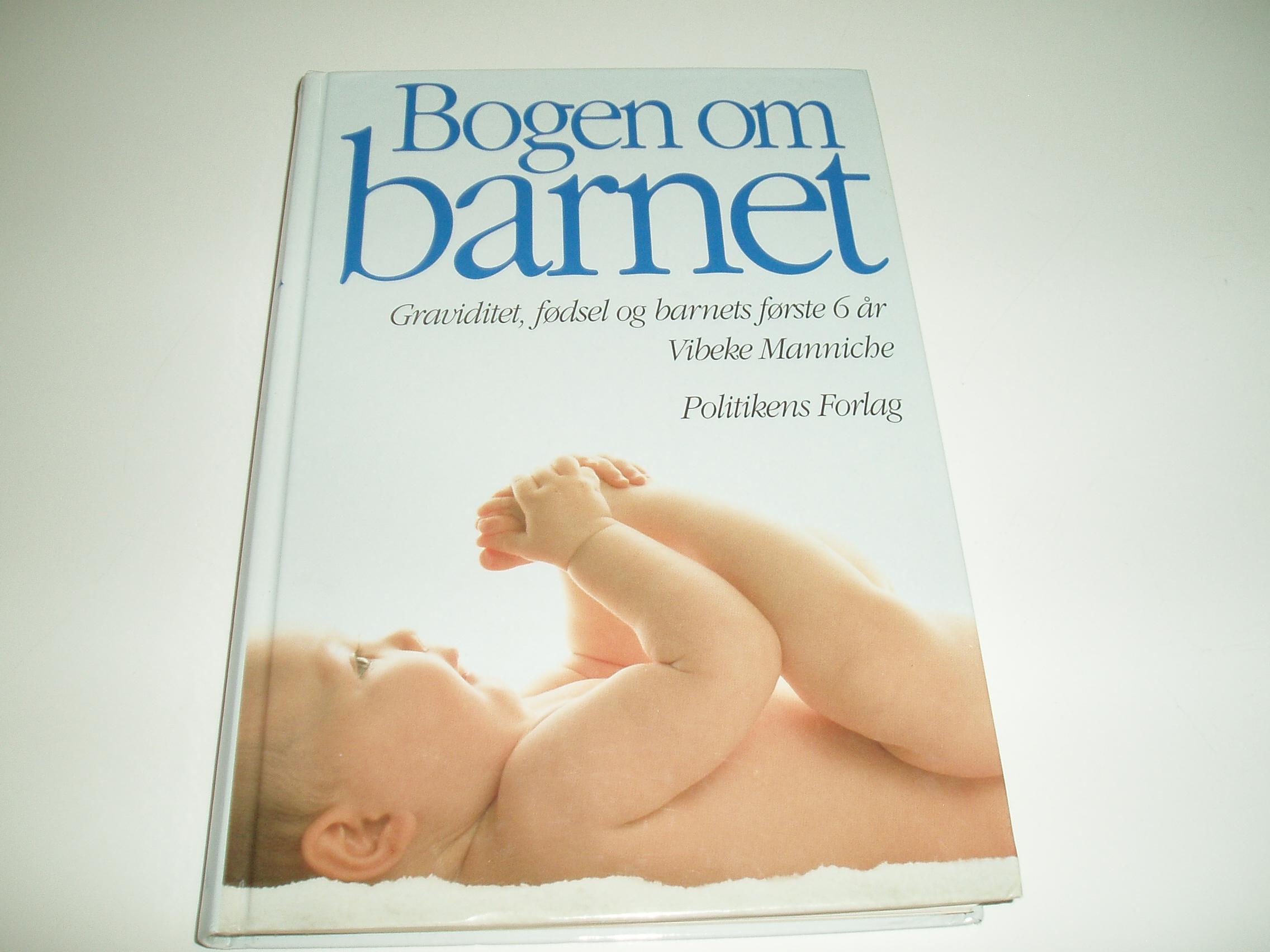 Bogen om barnet. Graviditet, fødsel og barnets første 6 år. 5. u