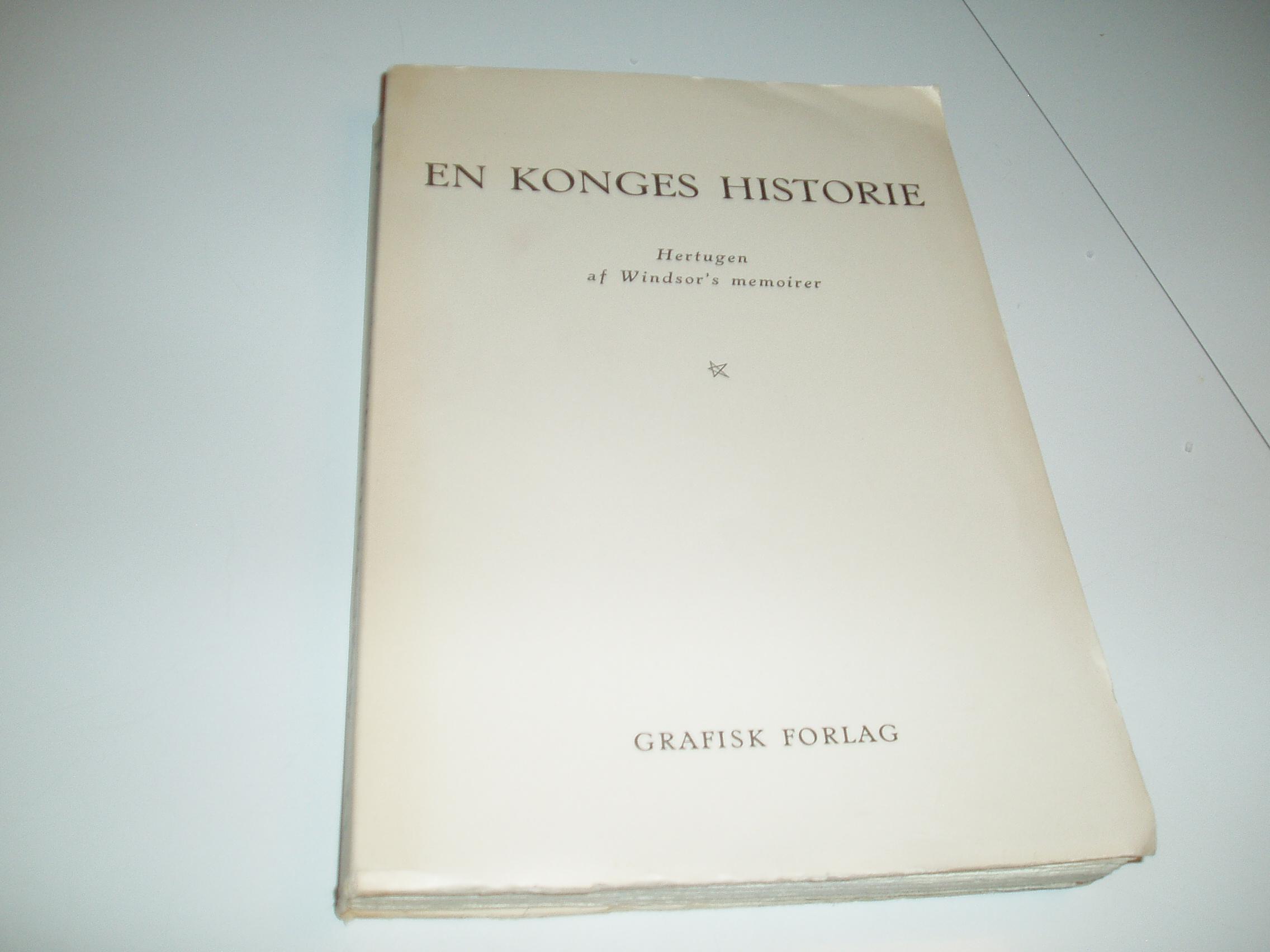 En konges historie. Hertugen af Windsor´s memoirer