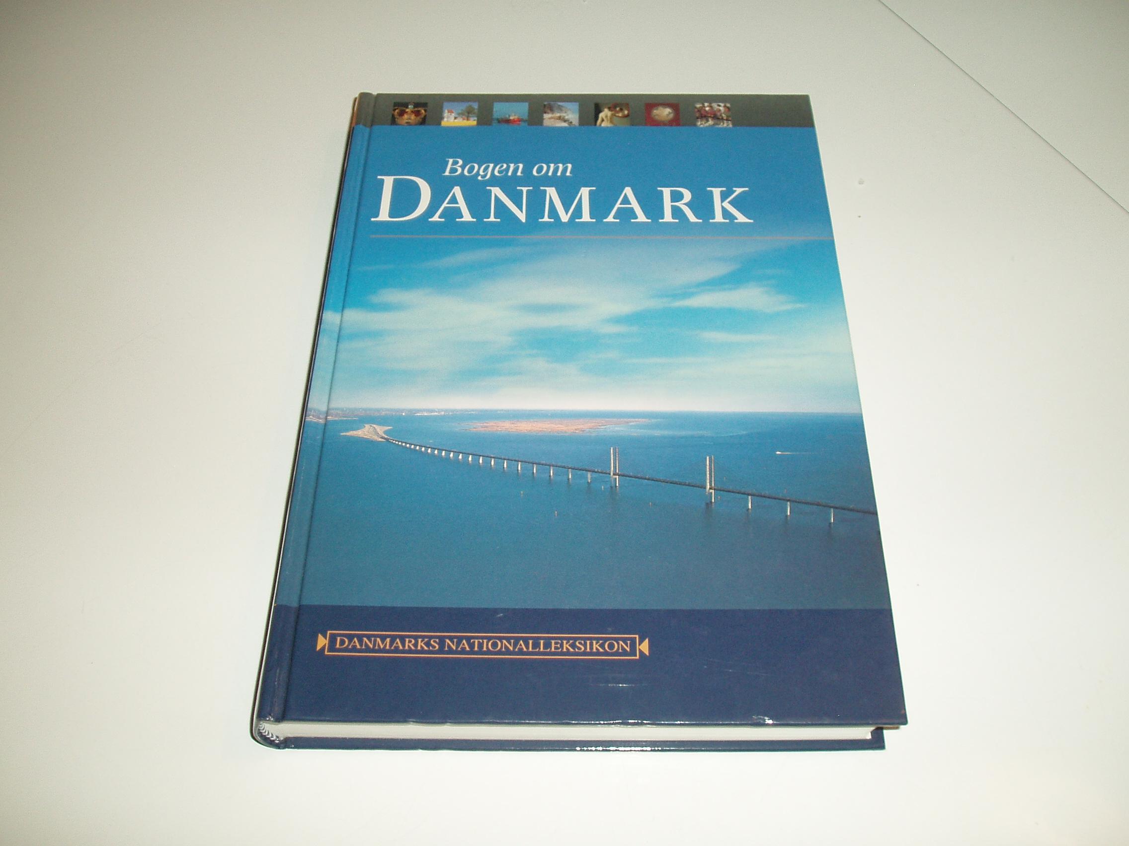 Bogen om Danmark. Med et essay af Leif Davbidsen. 1. udgave, 1.