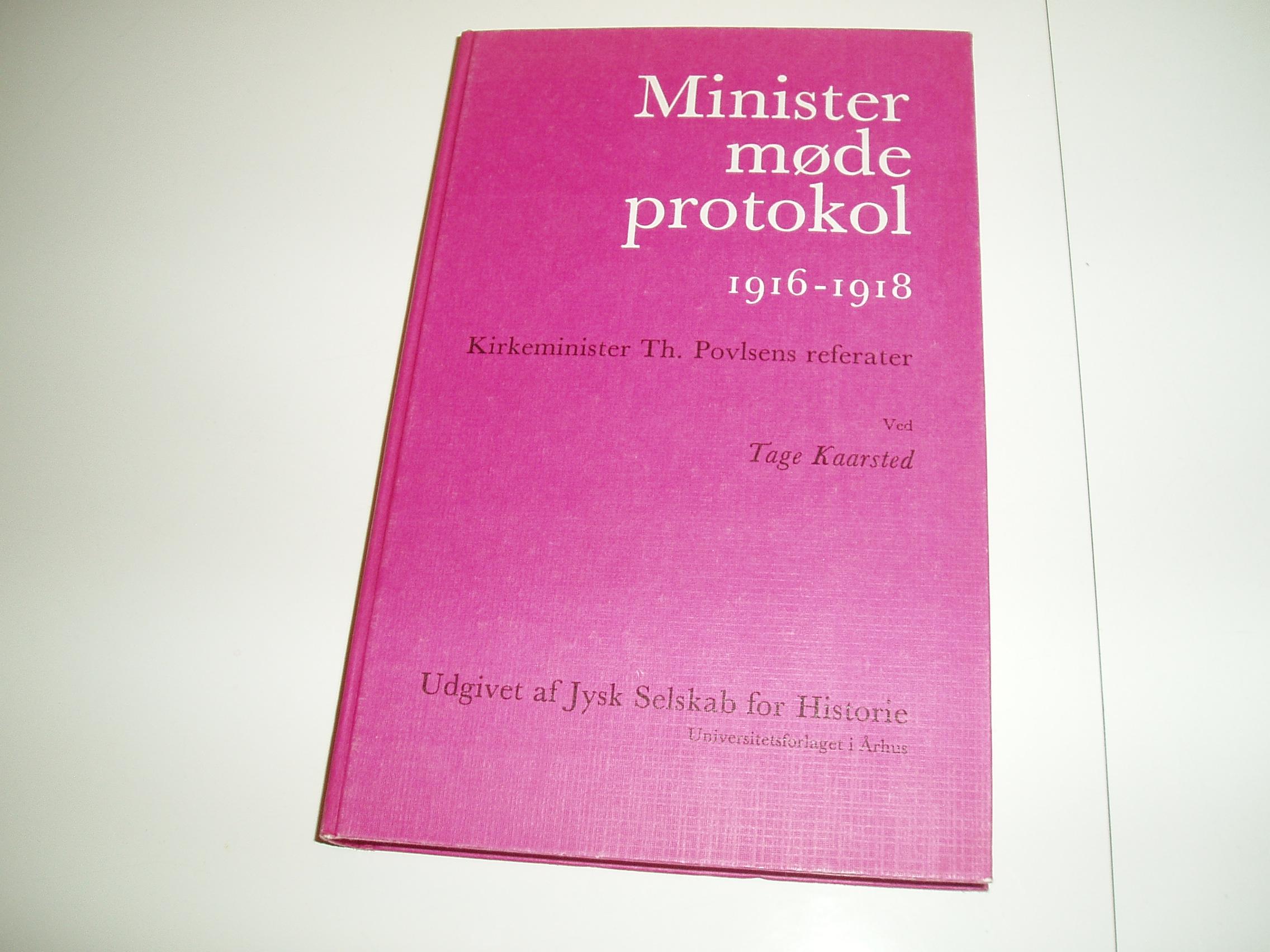 Ministermødeprotokol 1916-1918. Kirkeminister Th. Povlsens refer