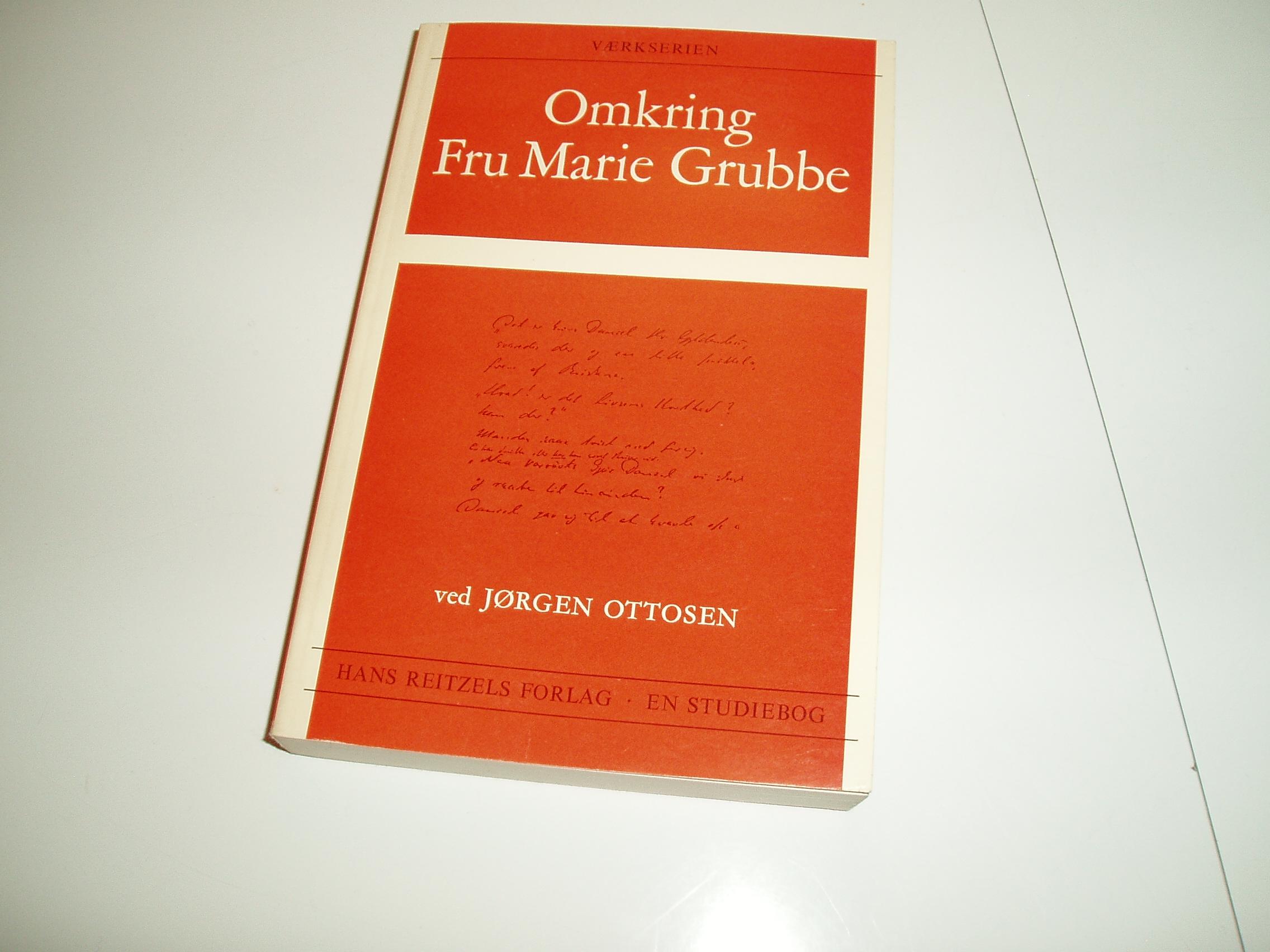 Omkring Fru Marie Grubbe. Værkserien