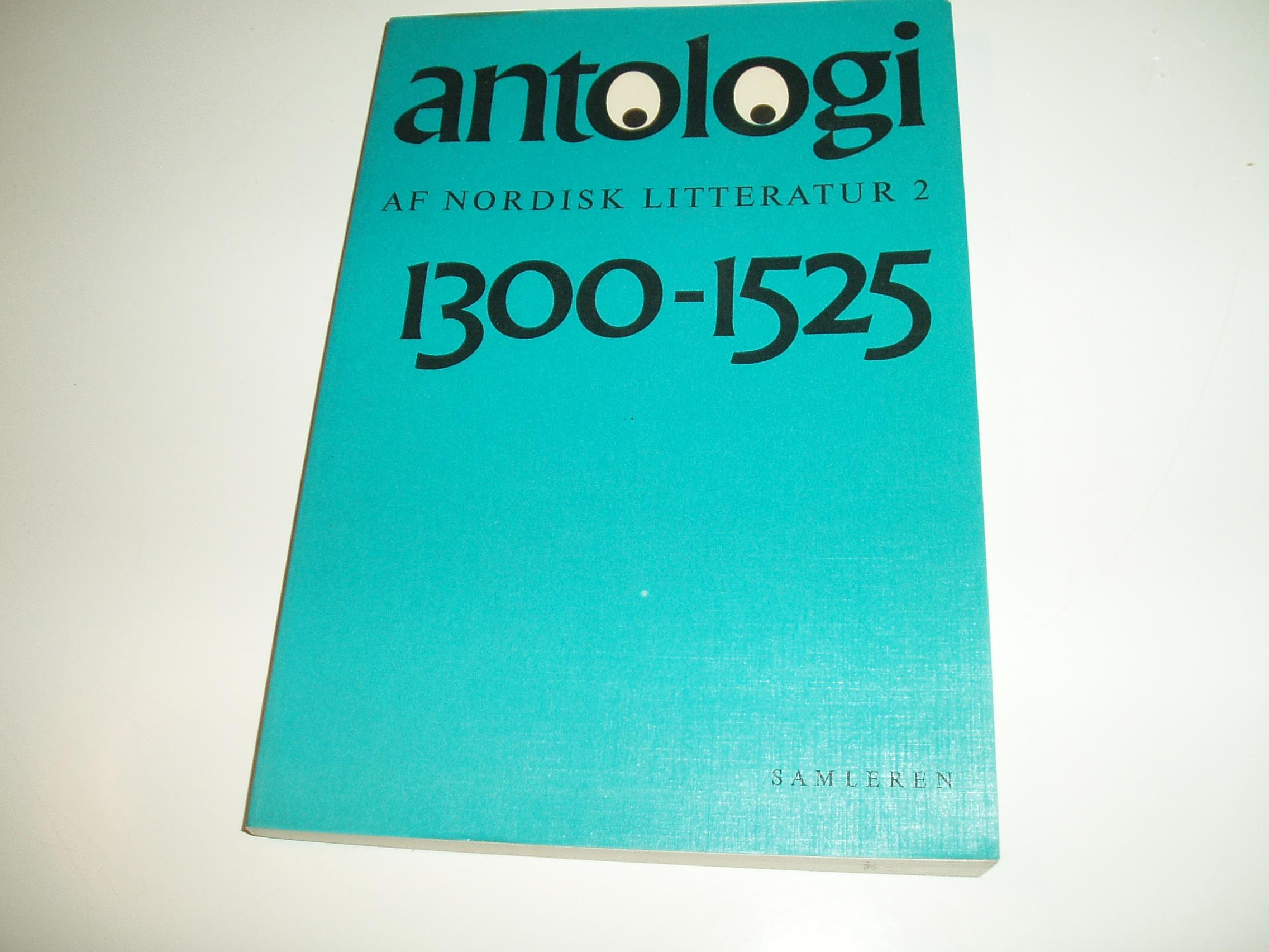 Antologi af nordisk litteratur, bind 2. Perioden1300-1525