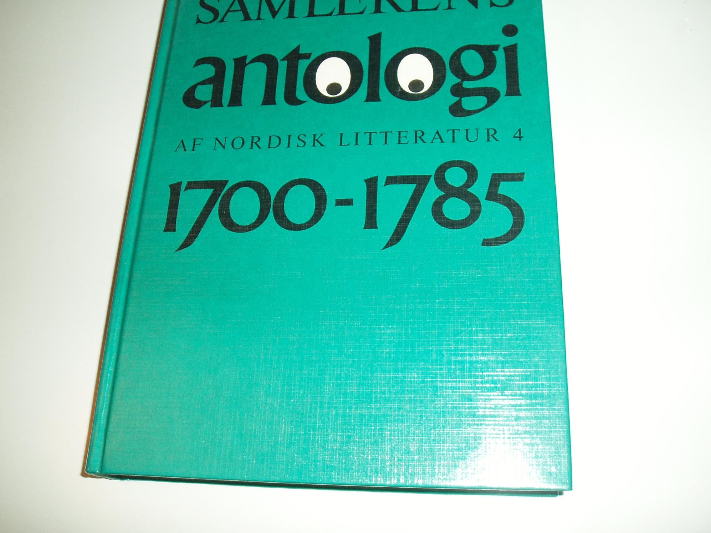 Antologi af nordisk litteratur, bind 4. Perioden 1700-1785  (Sam