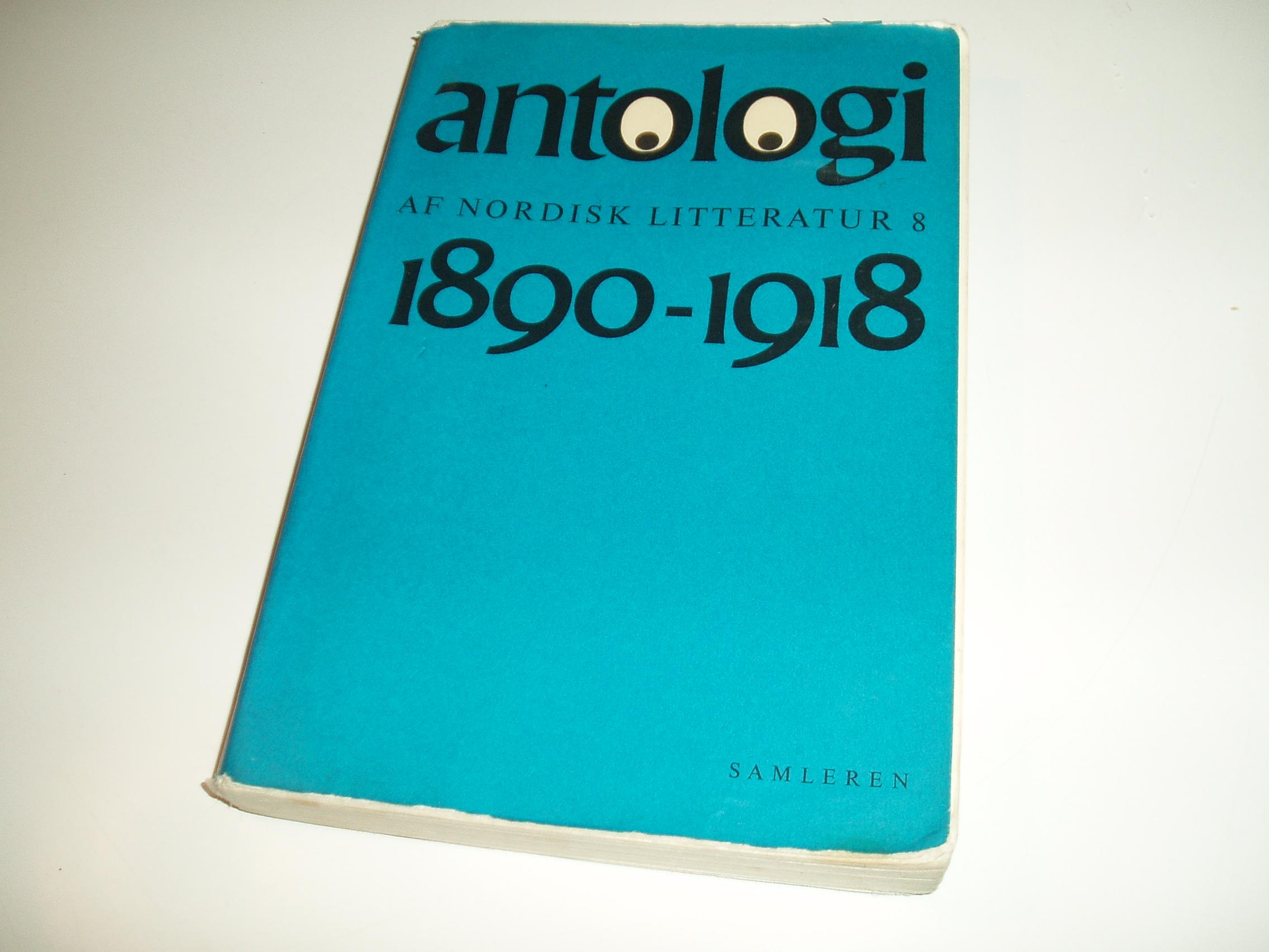 Antologi af nordisk litteratur, bind 8. Perioden 1890-1918