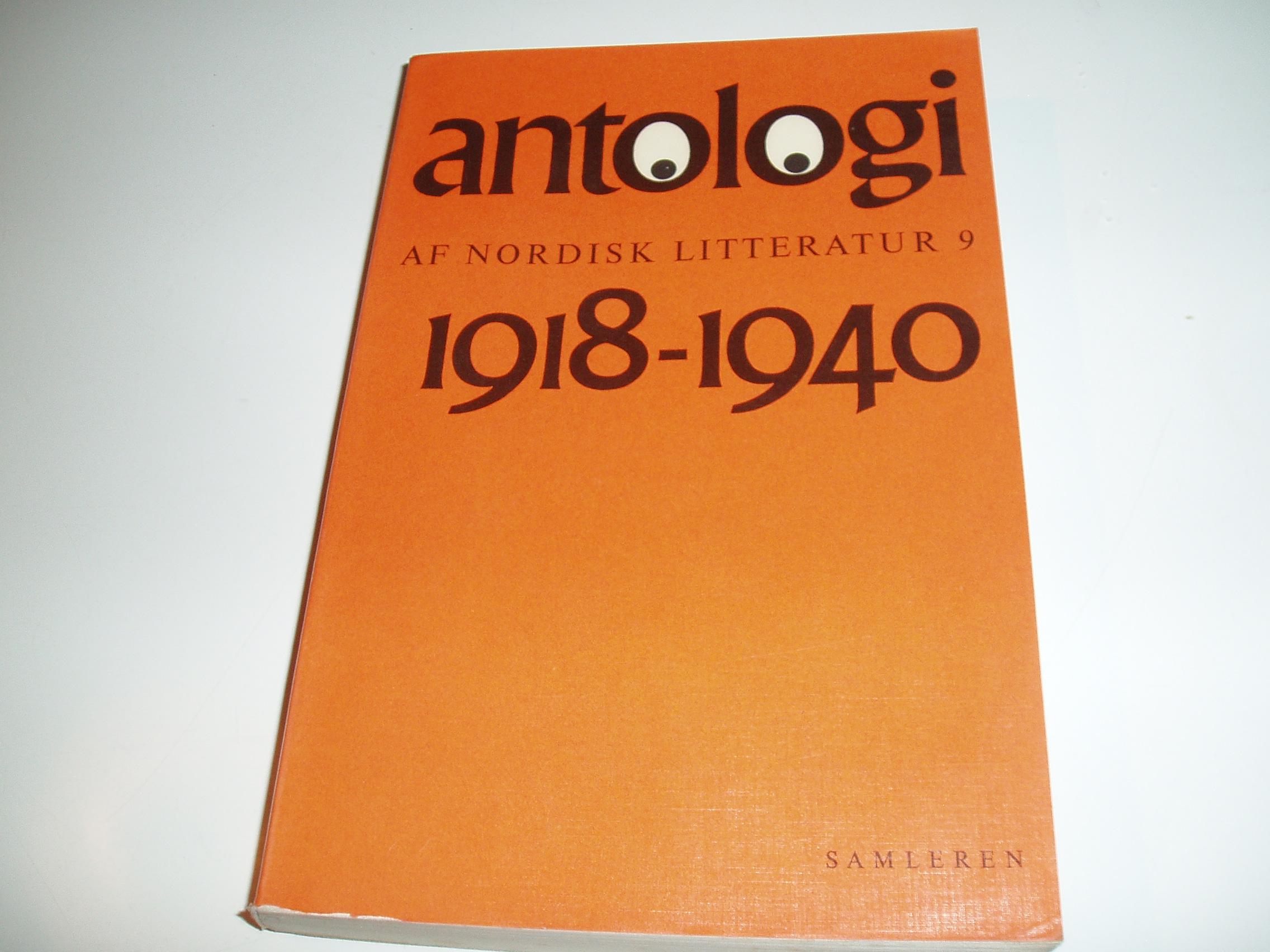 Antologi af nordisk litteratur, bind 9. Perioden 1918-1940