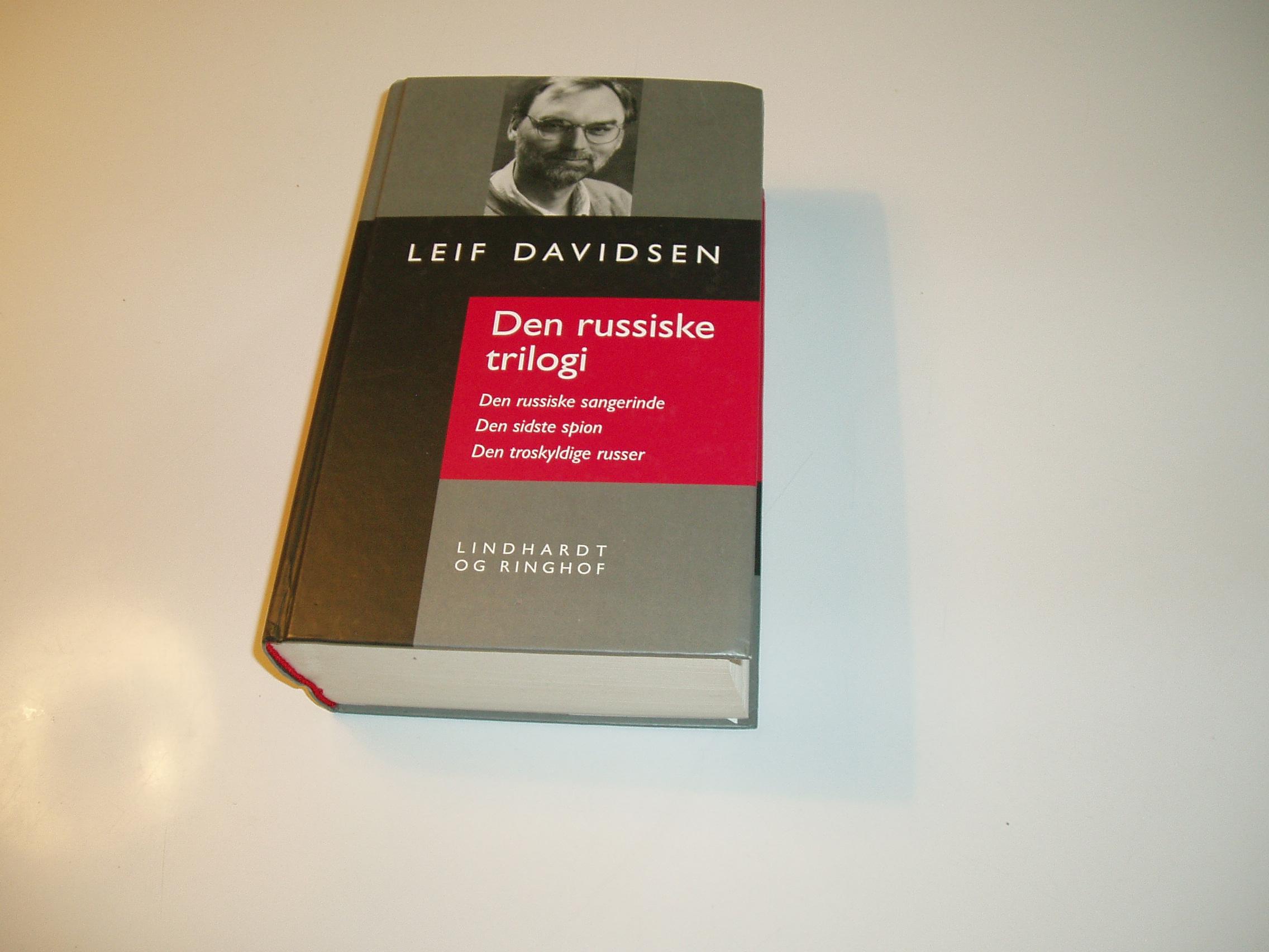 Den russiske trilogi. Den russiske sangerinde. Den sidste spion.
