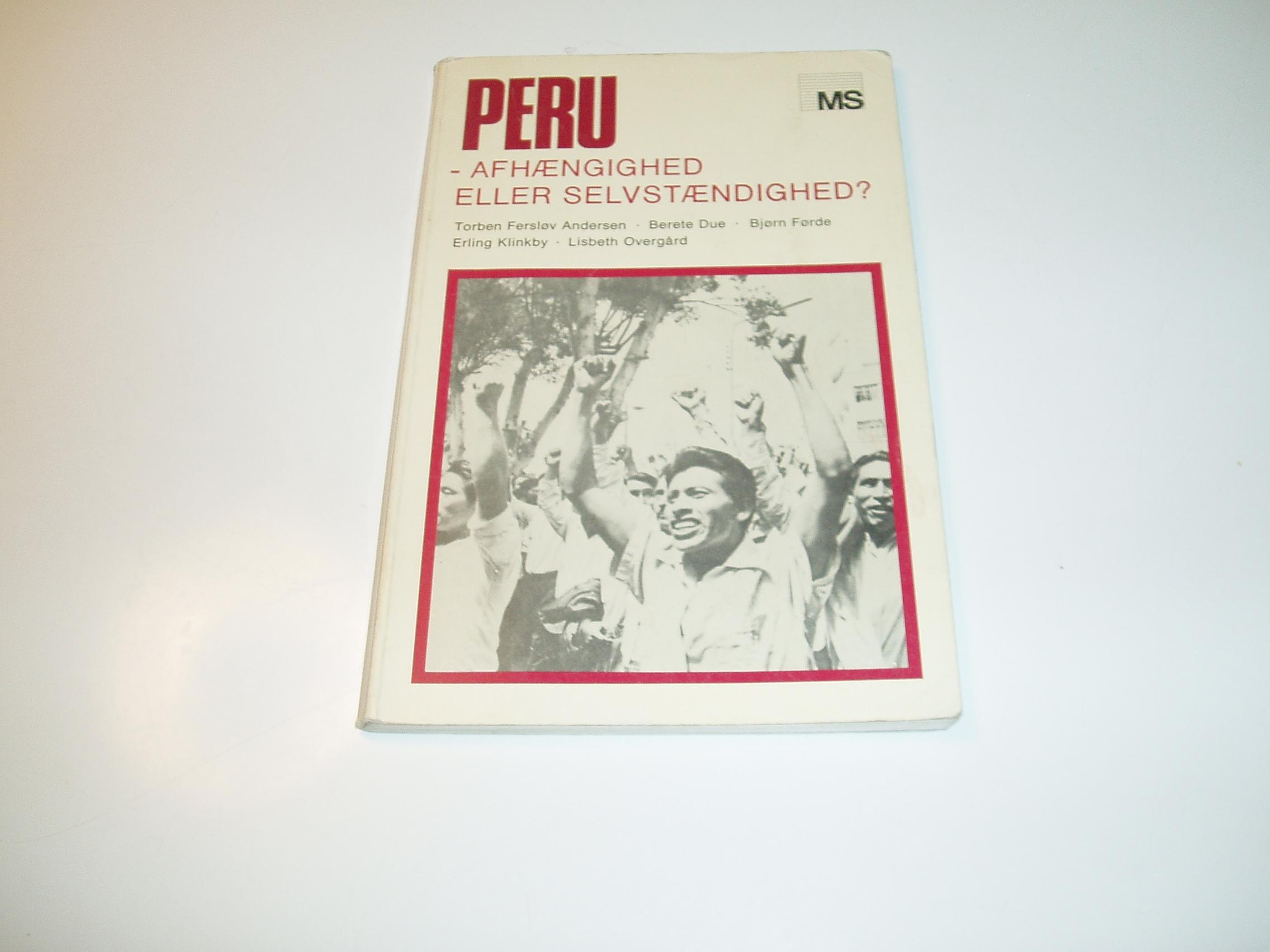 Peru - afhængighed eller selvstændighed?
