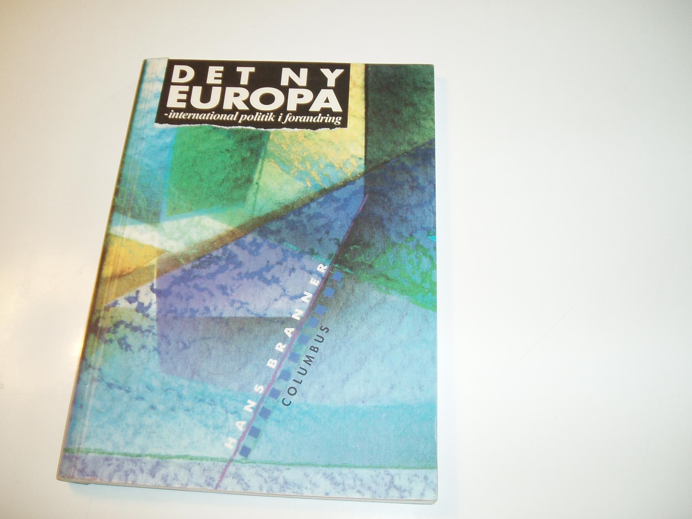 Det ny Europa - international politik i forandring