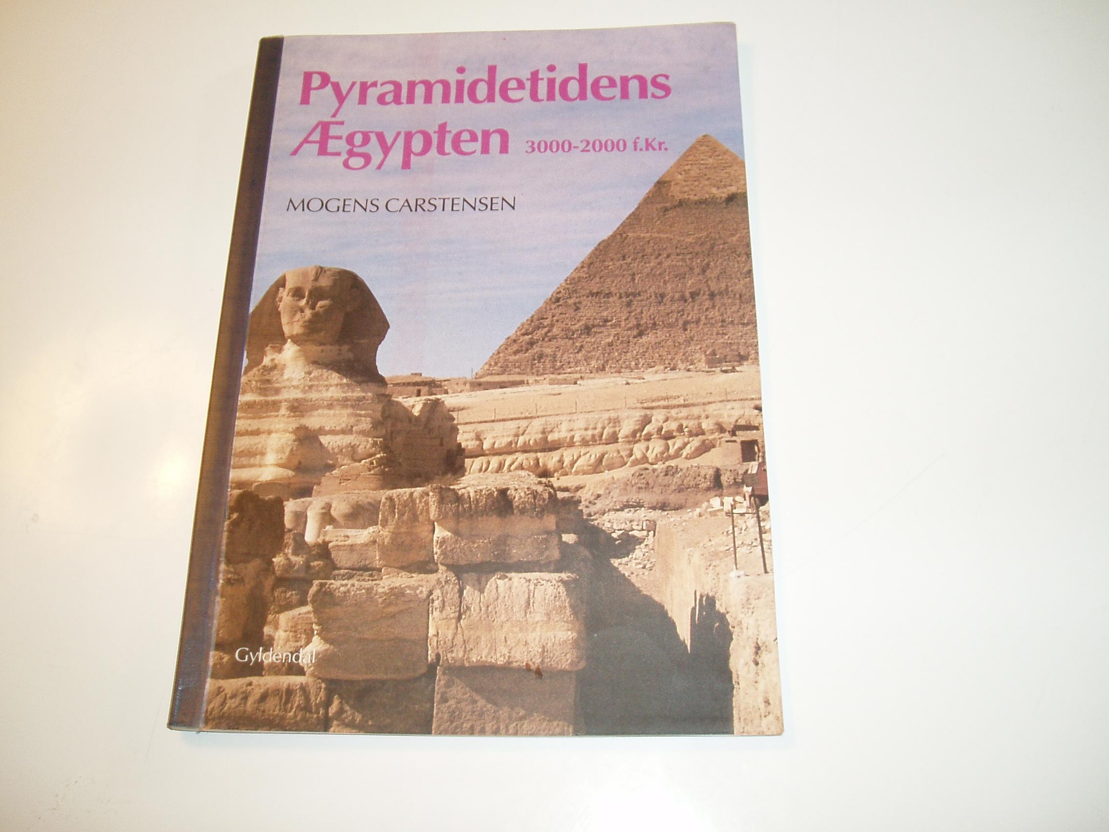 Pyramidetidens Ægypten. 3000-2000 f.kr.