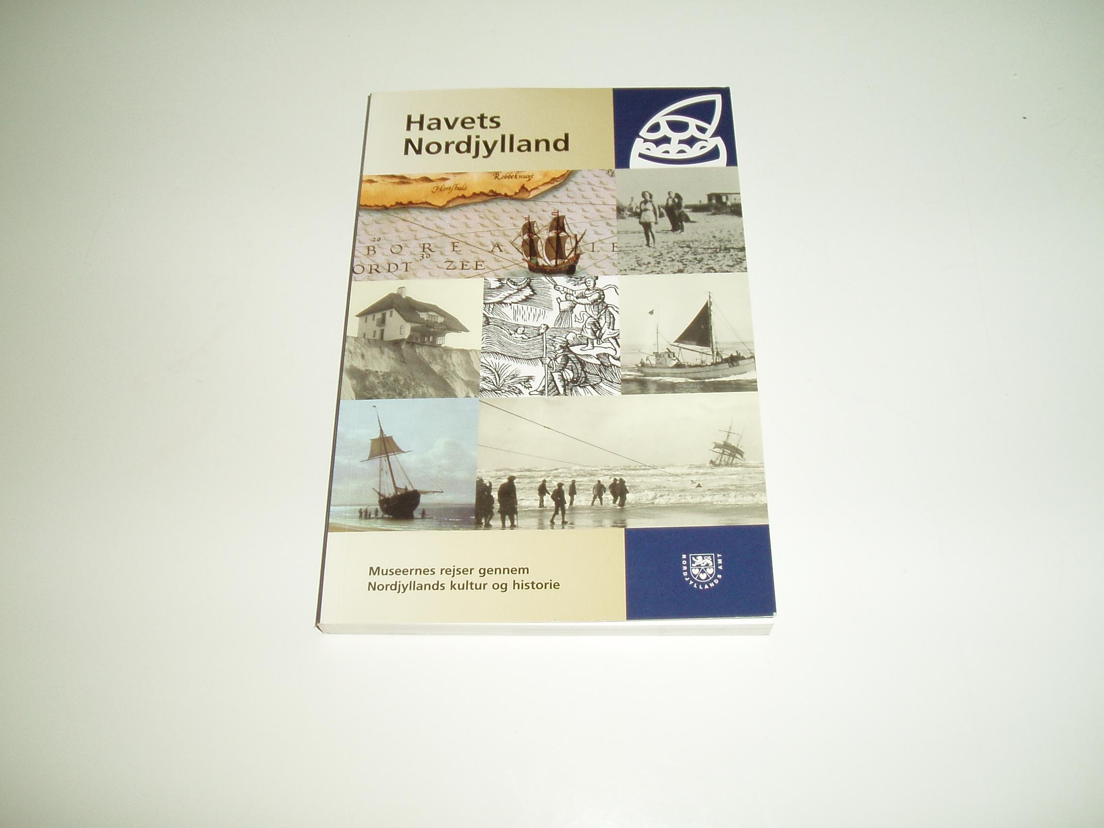 Havets Nordjylland. Museernes rejser gennem Nordjyllands kultur