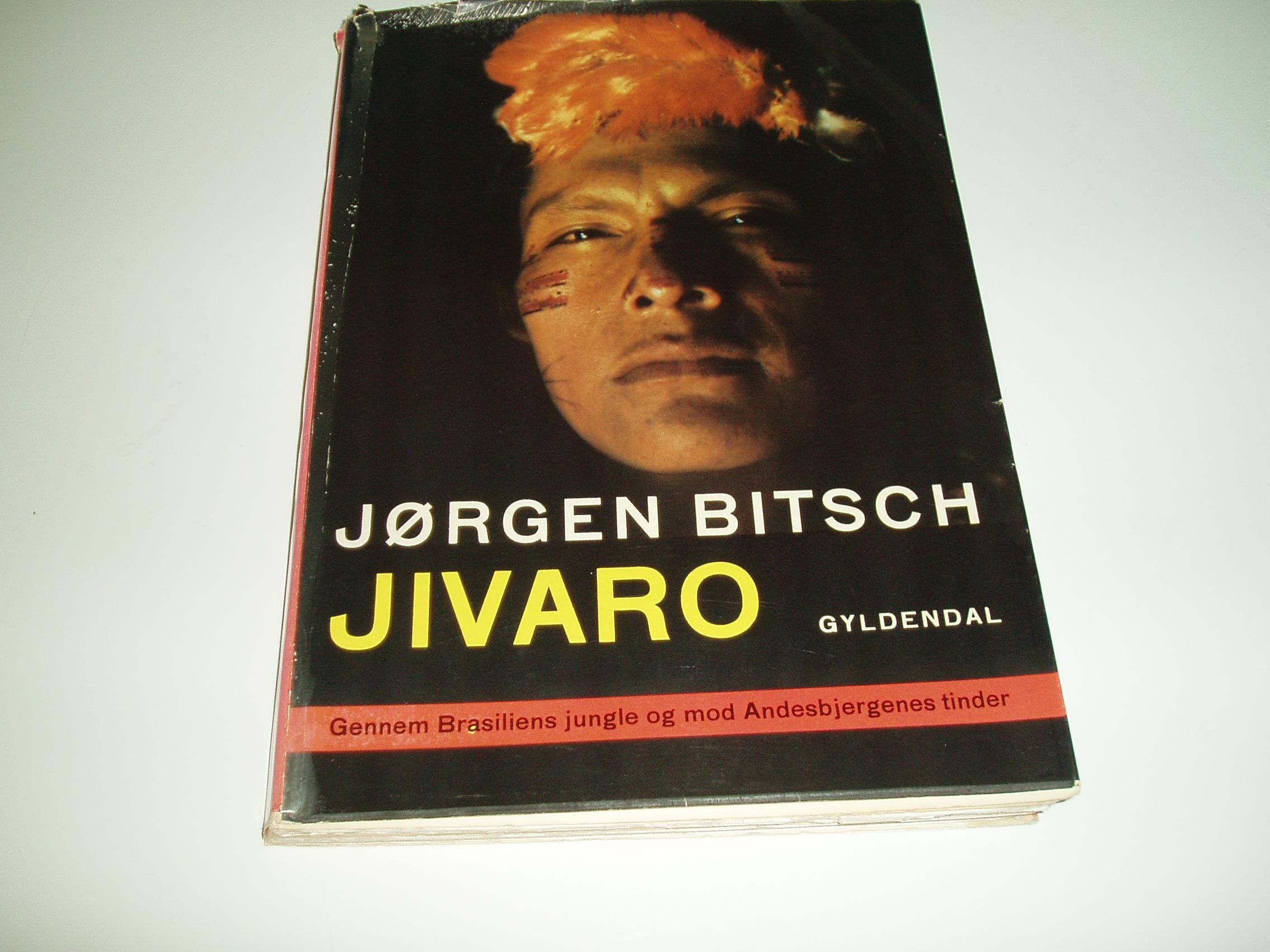 Jivaro. Gennem Brasiliens jungle og mod Andesbjergenes tinder