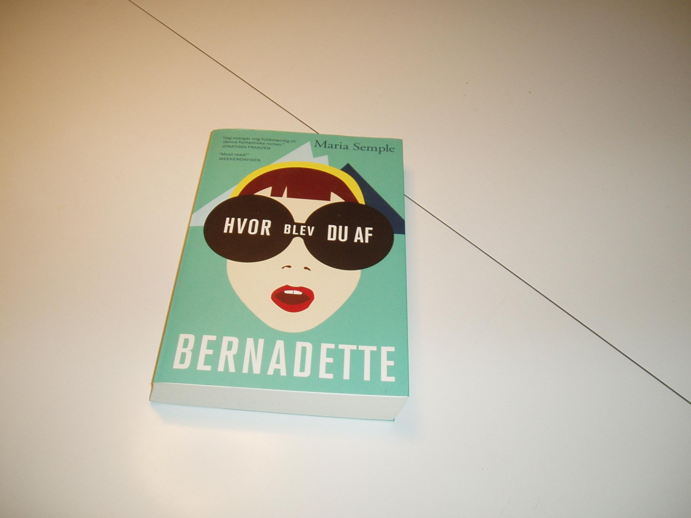 Hvor blev du af Bernadette